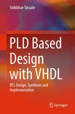 دانلود کتاب PLD Based Design with VHDL