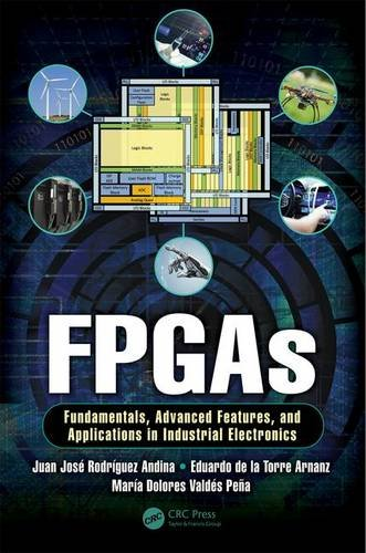 دانلود کتاب FPGAs : Fundamentals, advanced features, and applications in industrial electronics
